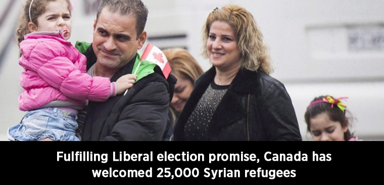 Fulfilling Liberal election promise, Canada has welcomed 25,000 Syrian refugees